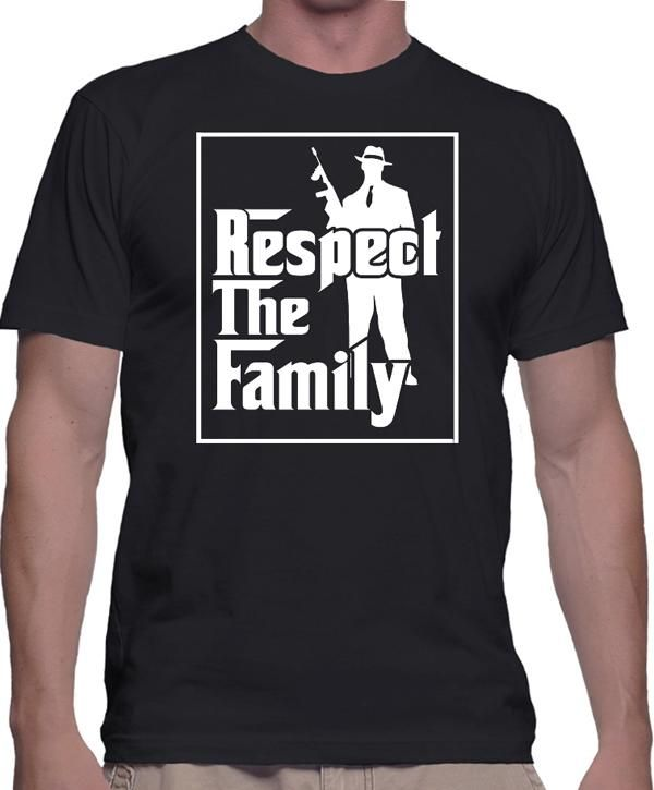 Respect The Family T-Shirt - Mobster Movie Lovers, Goodfellas, The Godfather, A Bronx Tale, more.