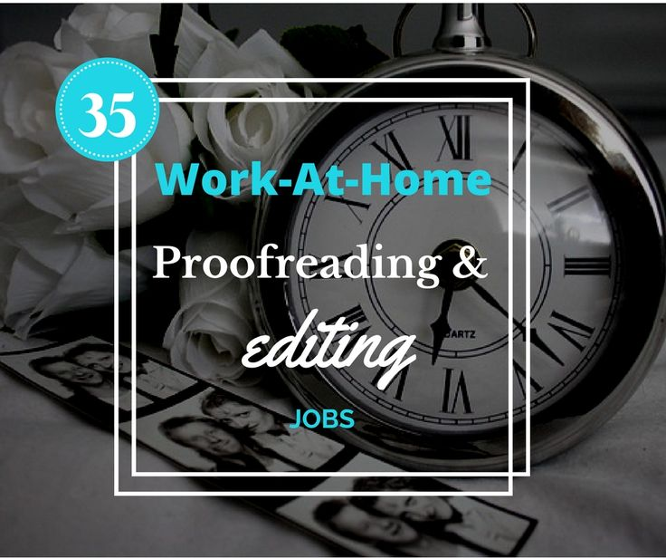 Massive list of work at home jobs for proofreaders and editors. Looking for legit online jobs? Here is a fantastic list of 35 online proofreading and editing jobs