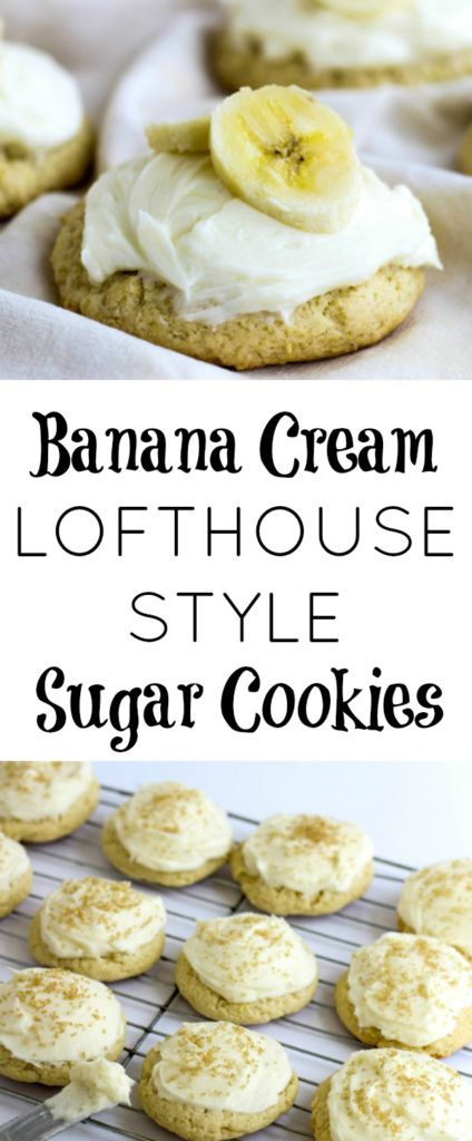 Who doesn't love Lofthouse Cookies? These Banana Cream version are off the wall good!
