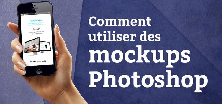Comment utiliser des mockups Photoshop