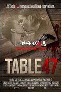 Nonton Film Table 47 (2015) Online Download Link Here >> http://bioskop21.id/film/table-47-2015