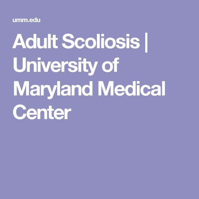 Adult Scoliosis | University of Maryland Medical Center