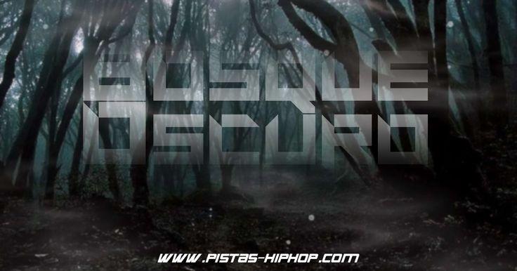 Bosque oscuro - http://pistas-hiphop.com/bases-de-rap/bases-de-rap-agresivas/bosque-oscuro/
