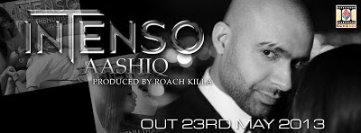 """Urban-Asian Sensation Intenso Set to Release """"Aashiq"""". New single from Intenso, produced by Roach Killa released via Moviebox"""