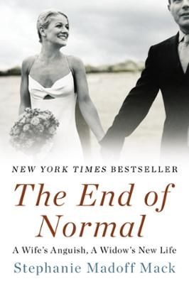 The End of Normal by Stephanie Madoff Mack, Click to Start Reading eBook, A New York Times bestseller, the explosive and heartbreaking memoir from  the widow of Mark Madoff an