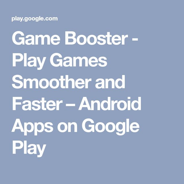 Game Booster - Play Games Smoother and Faster – Android Apps on Google Play