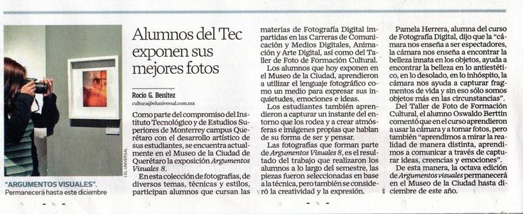 Alumnos del Tec exponen sus mejores fotos.Como parte del compromiso del instituto Tecnológico y de Estudio Superiores de monterrey campus Querétaro con el desarrollo artístico de los estudiantes
