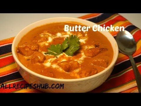 Easy Butter Chicken  Recipe | Indian Butter Chicken | Murg Makhani - YouTube