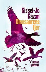 Dinosaurens fjer | Arnold Busck