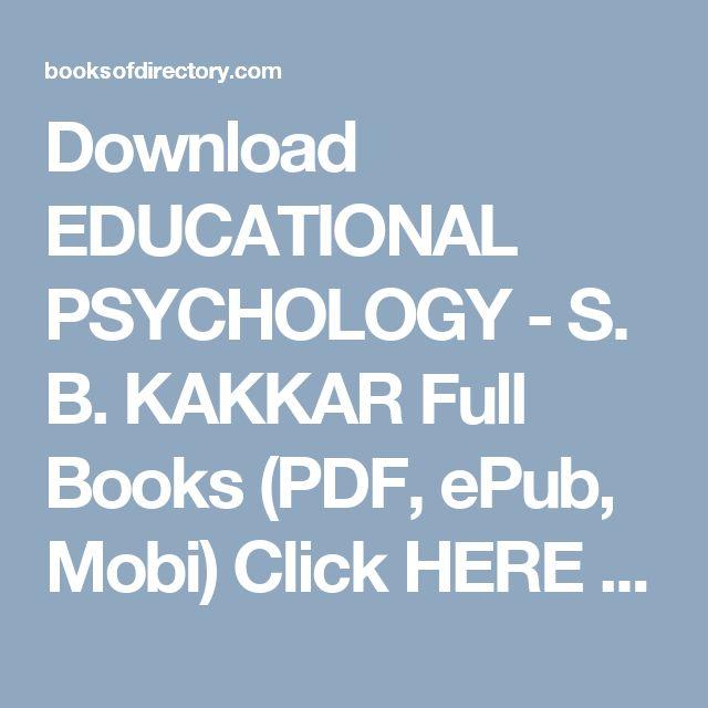 Best 25 educational psychology pdf ideas on pinterest function download educational psychology s b kakkar full books pdf epub mobi click fandeluxe Choice Image
