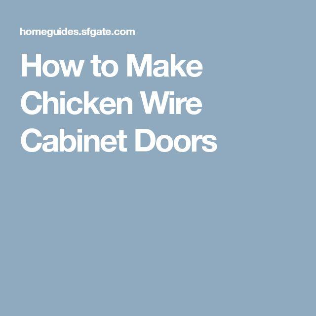 Best 25+ Chicken wire cabinets ideas on Pinterest ...