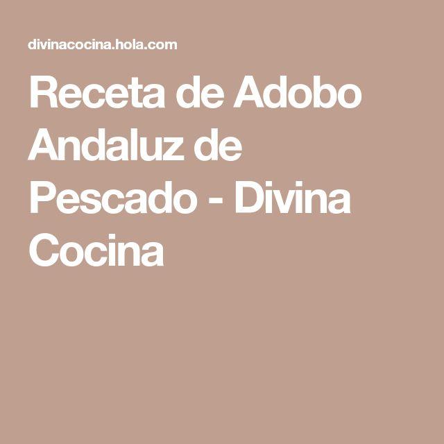 Receta de Adobo Andaluz de Pescado - Divina Cocina