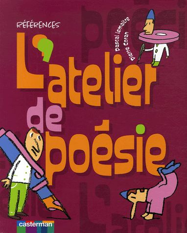 L'atelier de poésie - Pascal Lemaître,Pierre Coran