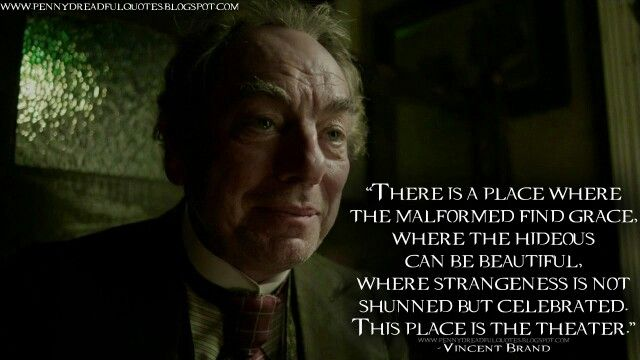 Vincent Brand, Penny Dreadful quote