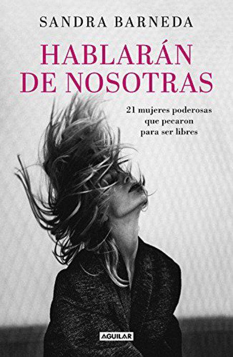 Hablarán de nosotras de Sandra Barneda #hablarándenosotras