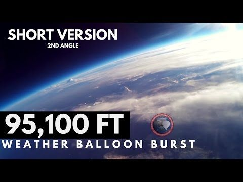 GoPro Weather Balloon Burst at 95,100 FT | Rear View | OLHZN-4 https://youtube.com/watch?v=m_1yUMRfMMg