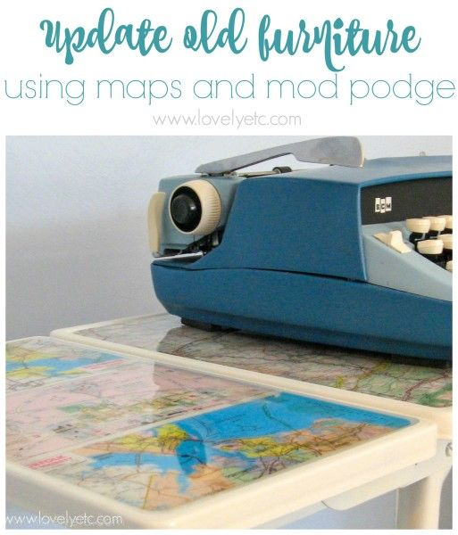Wow! Love this fun way to update any old piece of furniture using maps and mod podge.  Tutorial for getting the pefect finish on map decoupaged furniture.