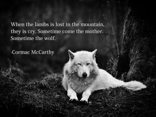 Cormac McCarthy Quotes. QuotesGram