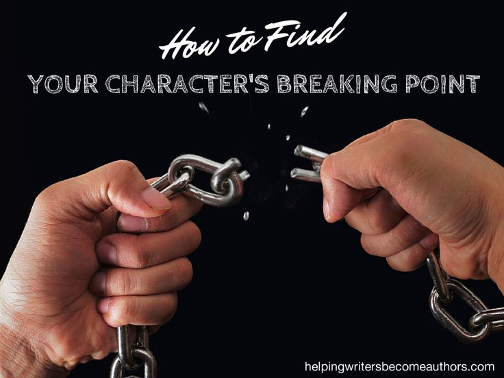 The most important moment in your story is your character's breaking point. Discover how to time the breaking point so it accomplishes everything it must. *