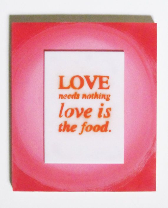 Love is the food. by guidopierandrei on Etsy, $52.00