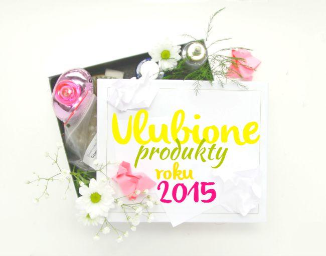 Urodelle: | Najlepsze produkty roku 2015 | Best products 2015 | Beauty Blender, Bielenda, Moschino i inni... |
