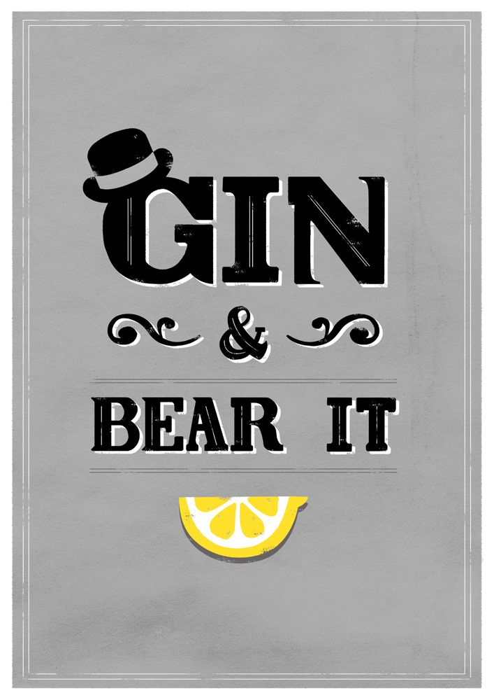 Haha - I love this. I'm craving a gin and tonic.