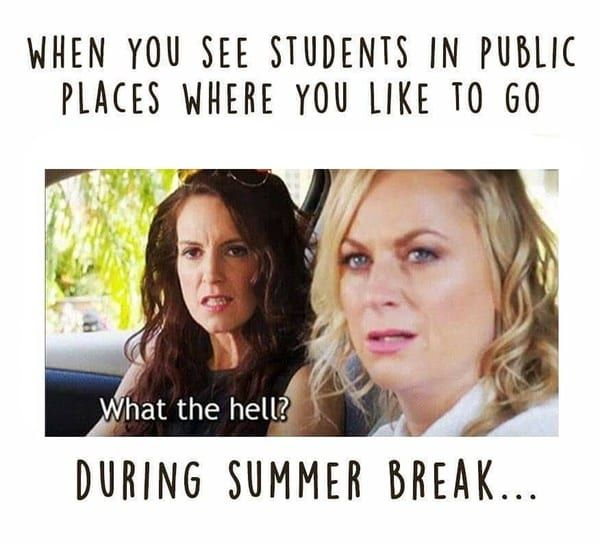 These 26 Summer Teacher Memes Make Us Feel Seen Teacher Memes Funny Bored Teachers Teacher Memes