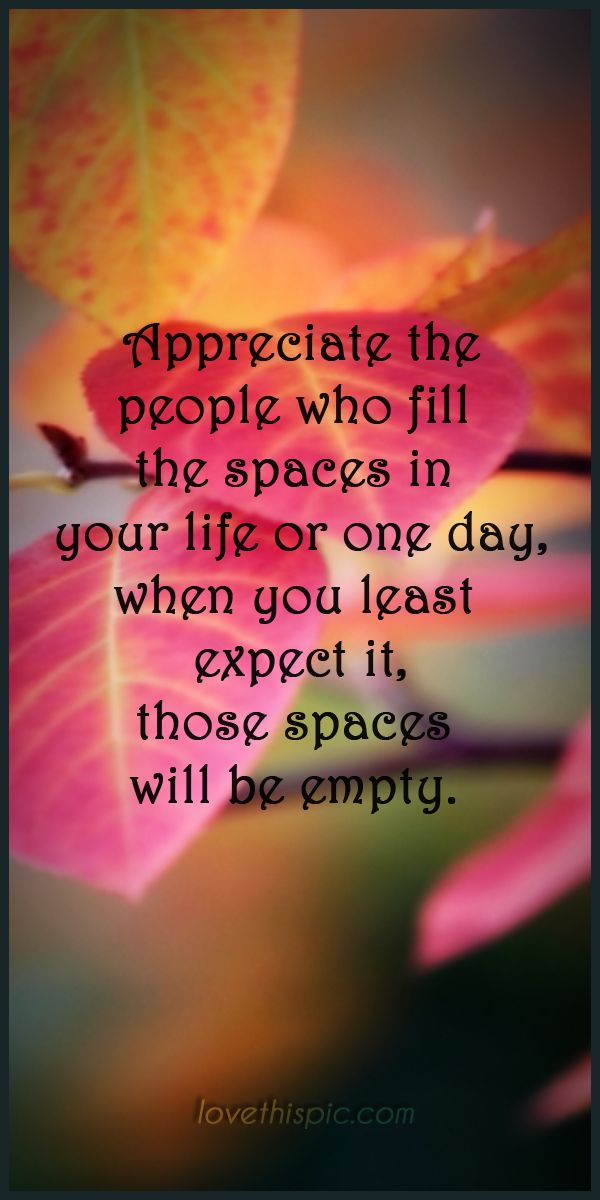 Quotes About Appreciating People In Your Life. QuotesGram