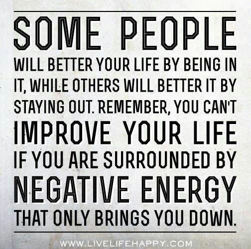 Get rid of negative energy quotes pinterest How to get rid of bad energy