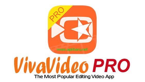 APK BARU: VivaVideo Pro Video Editor v4.1.8 Apk