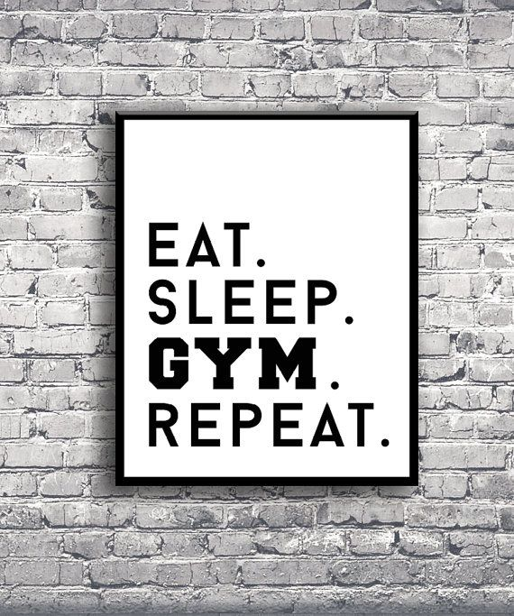 DIGITAL PRINT Eat Sleep Gym Repeat Motivational by MODRNglamour