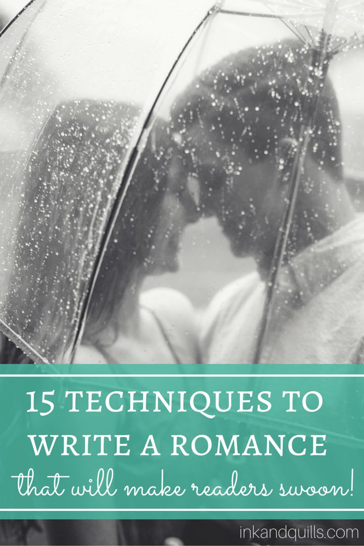 Struggling to write a romance makes readers' hearts flutter? Here are 15  ways you