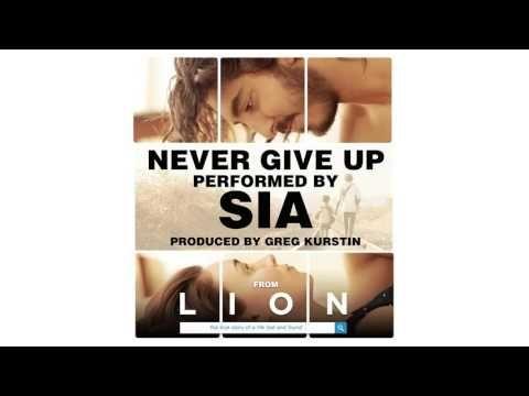 Sia dévoile le titre inédit, Never Give Up, pour le film, Lion.