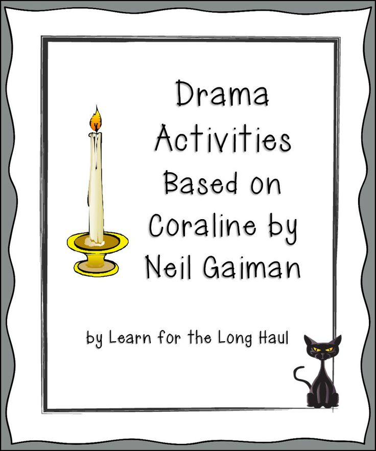 A Drama Unit Based On Neil Gaiman's Coraline By Learn For