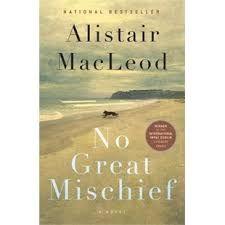 No Great Mischief  Alistair MacLeod