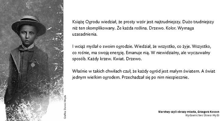 #Warstwy, #cytaty, #gkosson, #KsiazeOgrodu