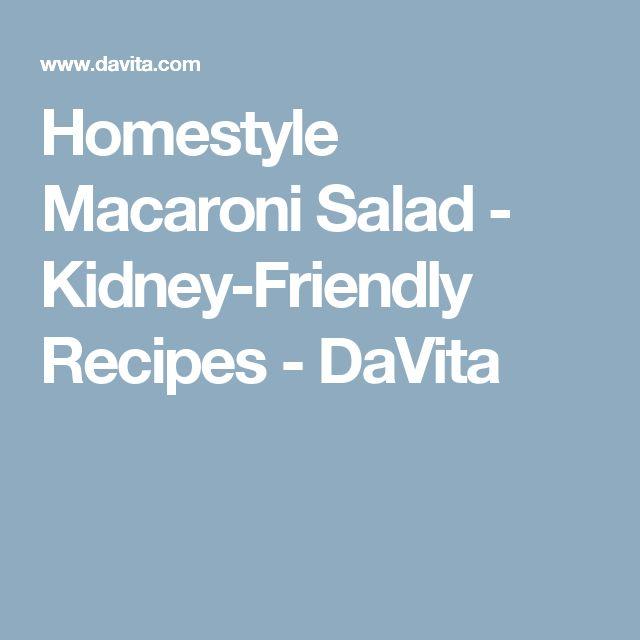 Homestyle Macaroni Salad - Kidney-Friendly Recipes - DaVita
