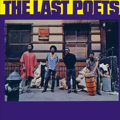 SPOKEN WORD PERSONIFIED!  The Last Poets (1968-Present)