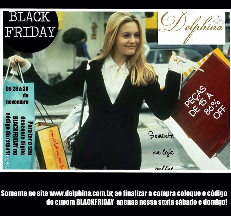 Meninas! #ficaadica Somente essa sexta, sábado e domingo, na nossa loja virtual descontos de até 86%! Para conseguir o seu desconto, basta informar o código do cupom, BLACKFRIDAY , e pronto!!! www.delphina.com.br