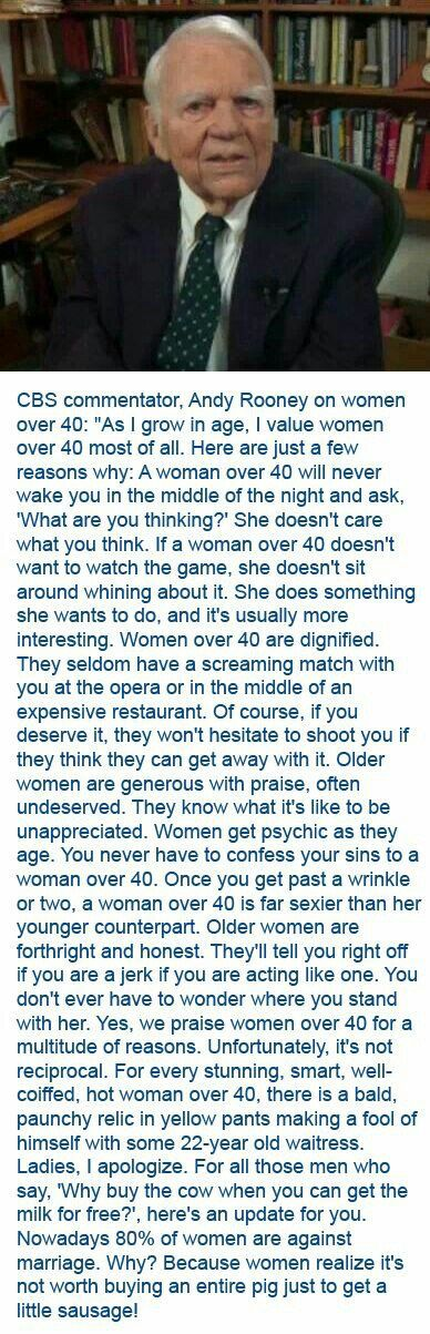 """Andy Rooney on women over 40. Long for """"Words"""" but I have to save this somewhere. I miss Andy Rooney."""