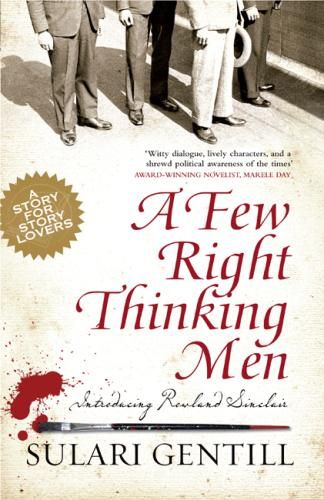A Few Right Thinking Men by Sulari Gentill. Read by Pauline. Historical crime fiction at its best: gripping, beautifully-written and deeply-researched. The first in the 'Rowland Sinclair' series starts in Australia's 1930's Great Depression and is based on extraordinary yet real events, many of which seem incredible today. This story about art, money, crime and treason will appeal to both the popular market as well as literary lovers.!