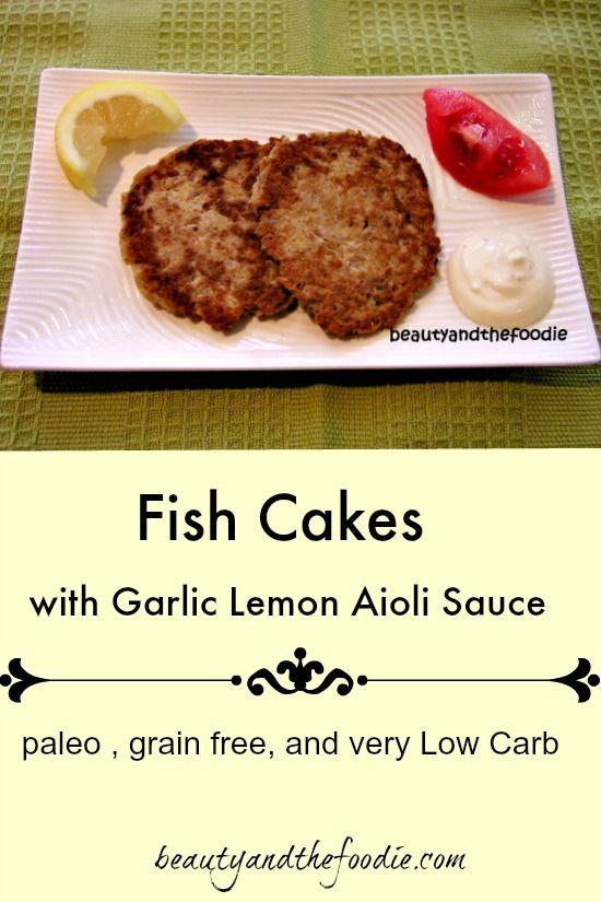 Fantasy Fish Cakes Recipe Aioli Cakes And Sauces