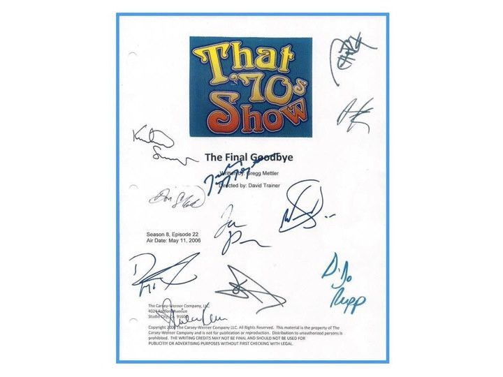 That 70's Show Finale May 2006 TV Episode Autographed: Ashton Kutcher, Kurtwood Smith, Debra Jo Rupp, Mila Kunis, Topher Grace, Don Stark