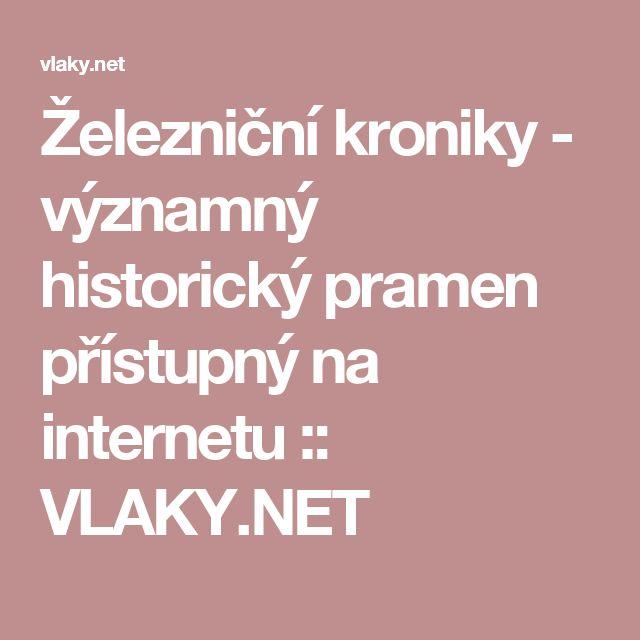 Železniční kroniky - významný historický pramen přístupný na internetu :: VLAKY.NET
