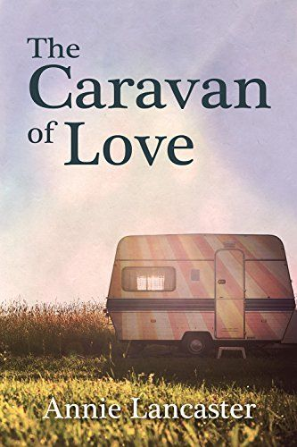 The Caravan of Love: Annie's Journal by Annie Lancaster, http://www.amazon.co.uk/dp/B012OGPB24/ref=cm_sw_r_pi_dp_6sNTvb13DTKGY