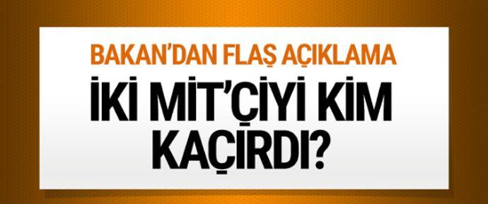 Terör örgütü PKK iki MİT elemanını kaçırdı mı? CHP'li Musa Çam'ın gündeme taşıdığı bu soruya Dışişleri Bakanı Mevlüt Çavuşoğlu'ndan doğrulama geldi.