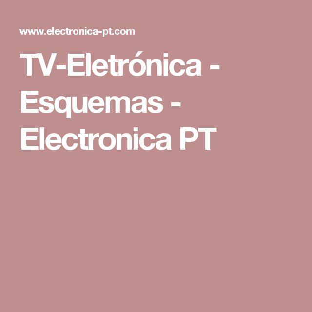 TV-Eletrónica - Esquemas - Electronica PT