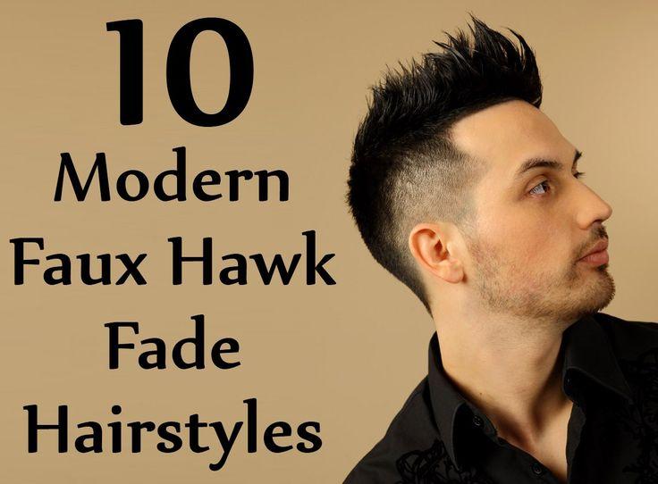 Modern Faux Hawk Fade Hairstyles