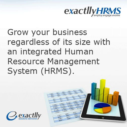 Grow your business regardless of its size with an integrated Human Resource Management System (#HRMS). #exactllyhrms www.exactlly.com/hrms