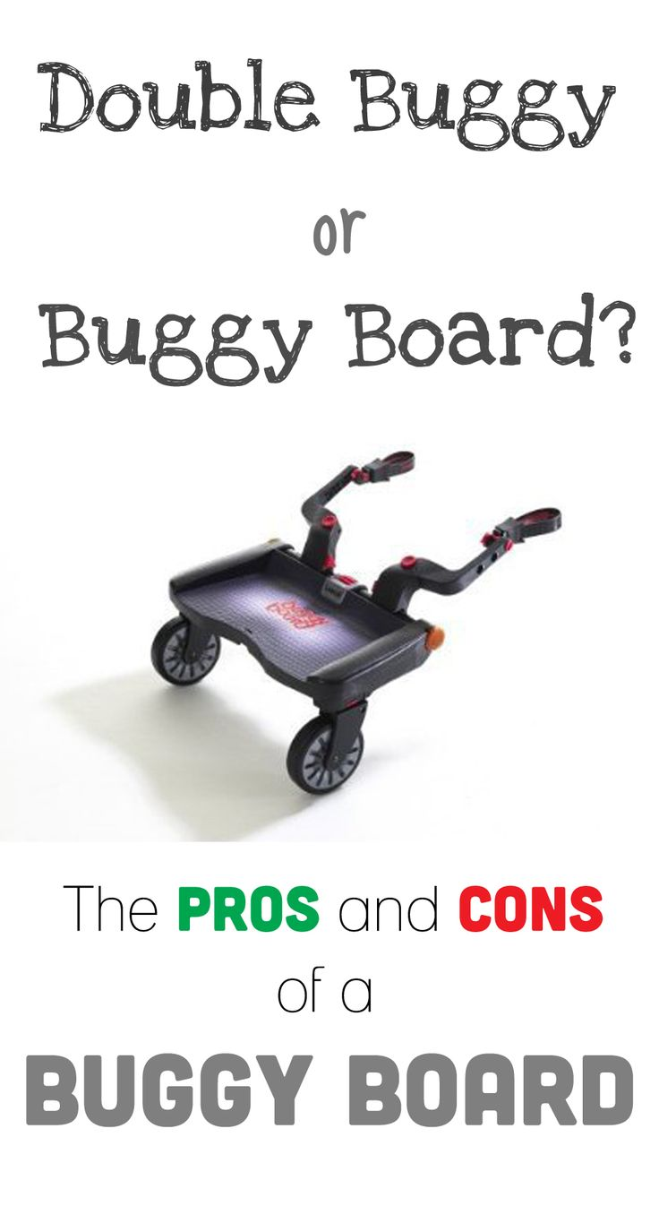 Buggy board or double buggy? The pros and cons of a buggy board.
